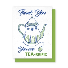 Grow-A-Note®  You are Tea-rrific